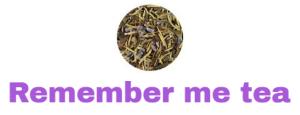 Remember me tea.png